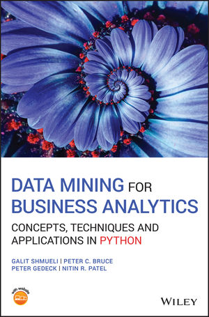 Data Mining for Business Analytics: Concepts, Techniques and Applications in Python