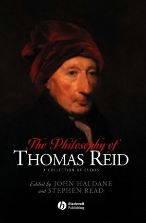 The Philosophy of Thomas Reid: A Collection of Essays
