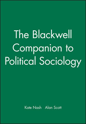 The Blackwell Companion to Political Sociology (140512265X) cover image