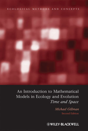An Introduction to Mathematical Models in Ecology and Evolution: Time and Space, 2nd Edition (140517515X) cover image