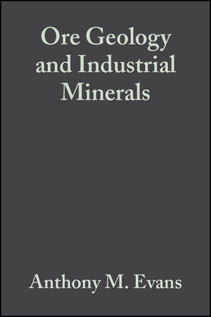 Ore Geology and Industrial Minerals: An Introduction, 3rd Edition (144431405X) cover image