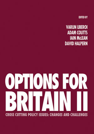 Options for Britain II: Cross Cutting Policy Issues - Changes and Challenges