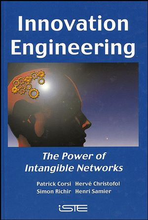 Innovation Engineering: The Power of Intangible Networks (190520955X) cover image