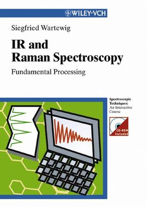 IR and Raman Spectroscopy: Fundamental Processing (352730245X) cover image