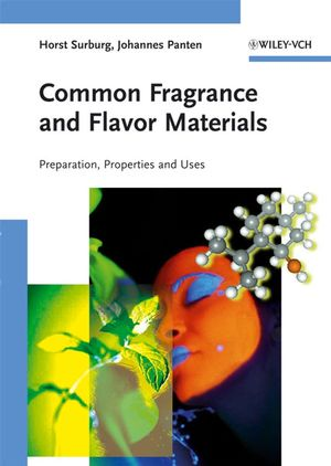 Common Fragrance and Flavor Materials: Preparation, Properties and Uses, 5th, Completely Revised and Enlarged Edition (352731315X) cover image