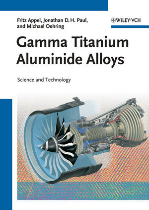 Gamma Titanium Aluminide Alloys: Science and Technology (352731525X) cover image