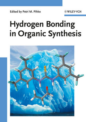 Hydrogen Bonding in Organic Synthesis