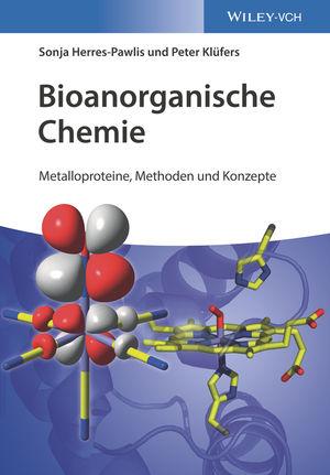 Bioanorganische Chemie: Metalloproteine, Methoden und Modelle