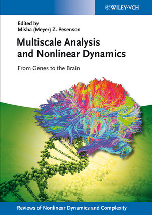 Multiscale Analysis and Nonlinear Dynamics: From Genes to the Brain (352767165X) cover image