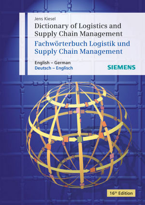 Dictionary of Logistics and Supply Chain Management / Wörterbuch Logistik und Supply Chain Management, 16th Edition (389578365X) cover image