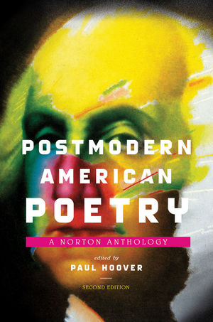 Postmodern American Poetry: A Norton Anthology, 2nd Edition