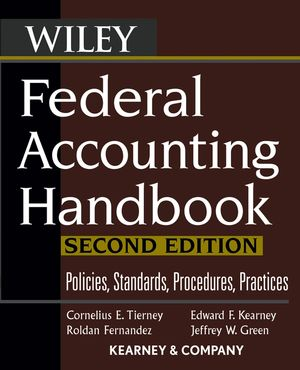 Federal Accounting Handbook: Policies, Standards, Procedures, Practices, 2nd Edition (0470083360) cover image