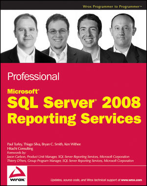 Professional Microsoft SQL Server 2008 Reporting Services (0470458860) cover image