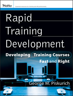 Rapid Training Development: Developing Training Courses Fast and Right (0470478160) cover image