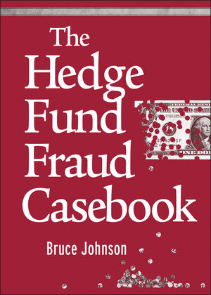 The Hedge Fund Fraud Casebook (0470560460) cover image