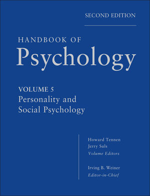 Handbook of Psychology, Volume 5, Personality and Social Psychology, 2nd Edition