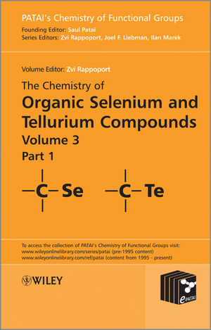 The Chemistry of Organic Selenium and Tellurium Compounds, Volume 3 (0470683260) cover image