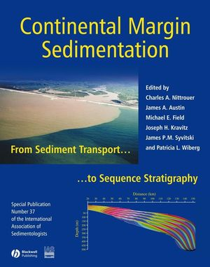 Continental Margin Sedimentation: From Sediment Transport to Sequence Stratigraphy (Special Publication 37 of the IAS) (0470766360) cover image
