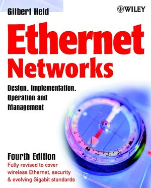 Ethernet Networks: Design, Implementation, Operation,�Management, 4th Edition