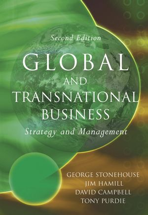 Global and Transnational Business: Strategy and Management, 2nd Edition