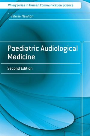 Paediatric Audiological Medicine, 2nd Edition (0470987960) cover image