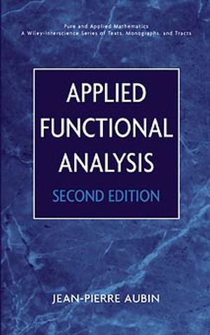 Applied Functional Analysis, 2nd Edition