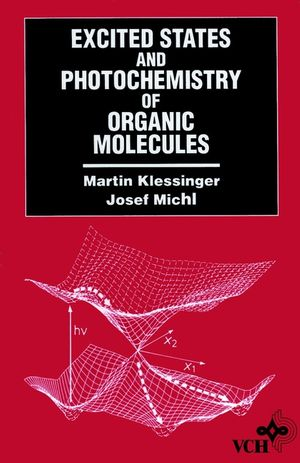 Excited States and Photo-Chemistry of Organic Molecules, Revised and Improved English-Language Edition