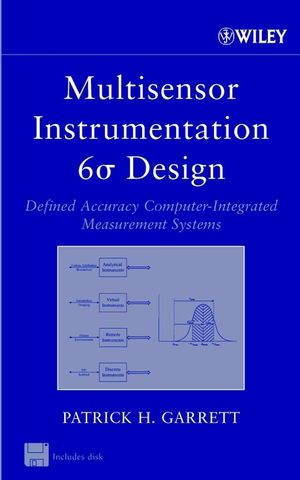 Multisensor Instrumentation 6σ Design: Defined Accuracy Computer-Integrated Measurement Systems