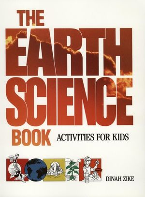 The <span class='search-highlight'>Earth</span> <span class='search-highlight'>Science</span> Book: Activities for Kids