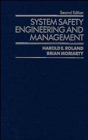 System Safety Engineering and Management, 2nd Edition