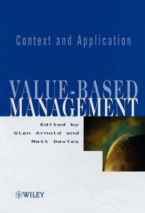 Value-based Management: Context and Application