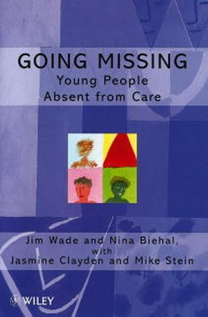 Going Missing: Young People Absent From Care