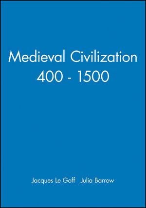 Medieval Civilization 400 - 1500