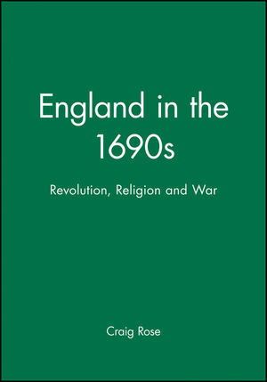 England in the 1690s: Revolution, Religion and War (0631209360) cover image