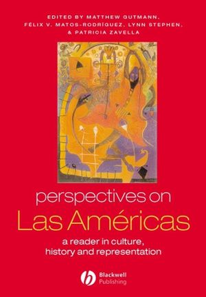 Perspectives on Las Américas: A Reader in Culture, History, & Representation (0631222960) cover image