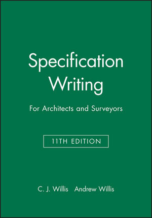 Specification Writing: For Architects and Surveyors, 11th Edition