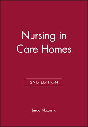 Nursing in Care Homes, 2nd Edition (0632052260) cover image