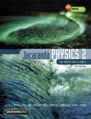 Jacaranda Physics 2 VCE Units 3and 4and eBookPlus, 3rd Edition