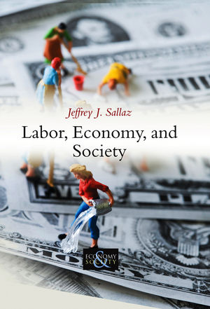 Labor, Economy, and Society (0745665160) cover image