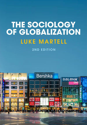 The Sociology of Globalization, 2nd Edition