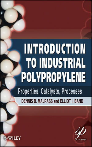 Introduction to Industrial Polypropylene: Properties, Catalysts Processes (1118062760) cover image
