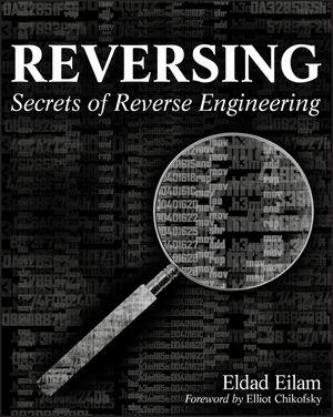 Reversing: Secrets of Reverse Engineering  (1118079760) cover image