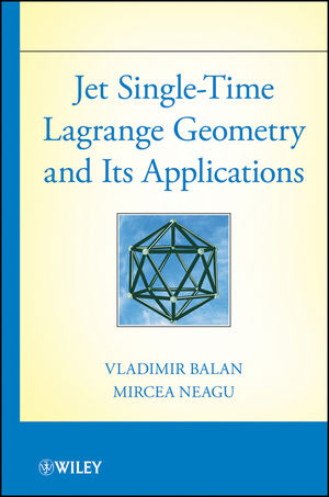 Jet Single-Time Lagrange Geometry and Its Applications (1118143760) cover image