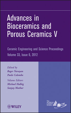 Advances in Bioceramics and Porous Ceramics V, Volume 33, Issue 6