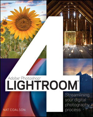 Lightroom 4: Streamlining Your Digital Photography Process (1118219260) cover image