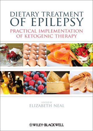 Dietary Treatment of Epilepsy: Practical Implementation of Ketogenic Therapy (1118345460) cover image