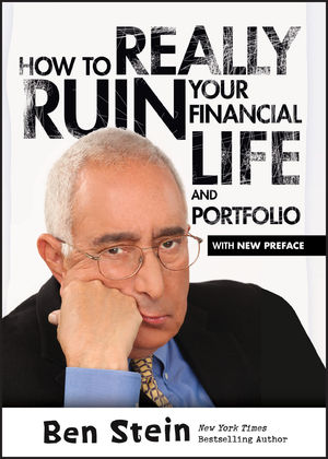How To Really Ruin Your Financial Life and Portfolio (1118461460) cover image