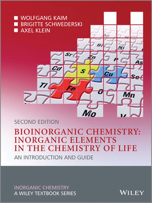 Bioinorganic Chemistry -- Inorganic Elements in the Chemistry of Life: An Introduction and Guide, 2nd Edition (1118659260) cover image