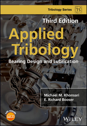 Applied Tribology: Bearing Design and Lubrication, 3rd Edition (1118700260) cover image
