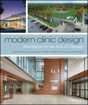 Modern Clinic Design Strategies For An Era Of Change 1118765060 Cover Image